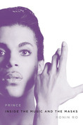 Prince: Inside the Music and the Masks