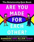 Are You Made for Each Other?: The Relationship Quiz Book