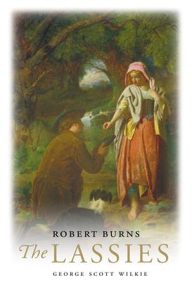 Robert Burns: The Lassies