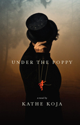 Under the Poppy: a novel