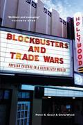 Blockbusters and Trade Wars: Popular Culture in a Globalized World