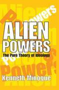 Alien Powers: The Pure Theory of Ideology