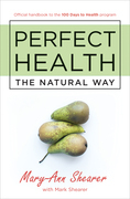 Perfect Health: The Natural Way