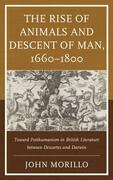 The Rise of Animals and Descent of Man, 1660–1800
