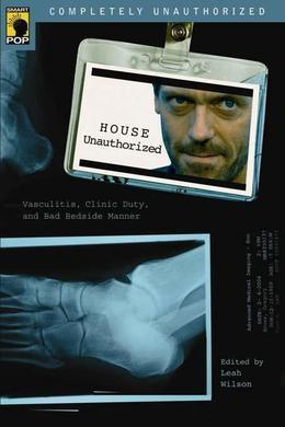 House Unauthorized: Vasculitis, Clinic Duty, and Bad Bedside Manner