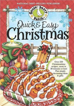 Quick & Easy Christmas Cookbook: Over 200 delicious holiday recipes your family will love...most in 30 minutes or less!