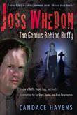 Joss Whedon: The Genius Behind Buffy