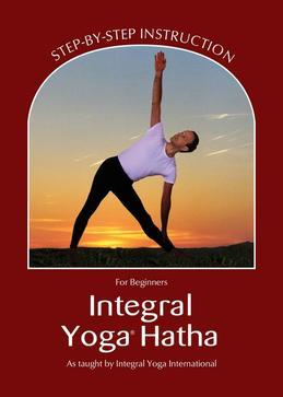 Integral Yoga Hatha for Beginners (Integral Yoga Hatha)