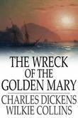 The Wreck of the Golden Mary