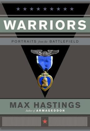 Warriors: Portraits from the Battle Field