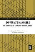 Expatriate Managers: The Paradoxes of Living and Working Abroad