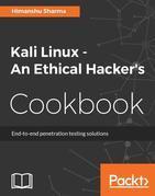 Kali Linux - An Ethical Hacker's Cookbook