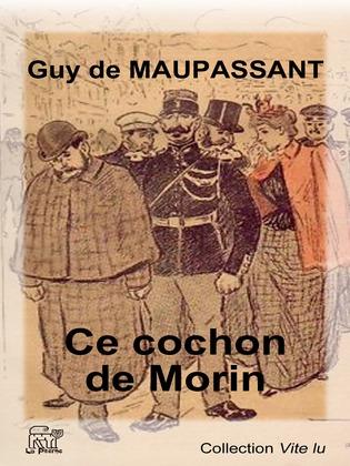 Ce cochon de Morin
