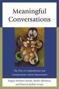 Meaningful Conversations: The Way to Comprehensive and Transformative School Improvement