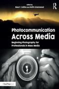 Photocommunication Across Media: Beginning Photography for Professionals in Mass Media
