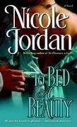 To Bed a Beauty: A Novel
