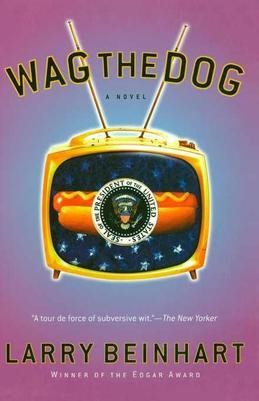 Wag the Dog: A Novel