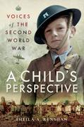 Voices of the Second World War: A Child's Perspective