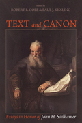 Text and Canon: Essays in Honor of John H. Sailhamer