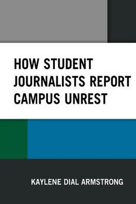 How Student Journalists Report Campus Unrest