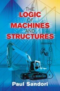 The Logic of Machines and Structures