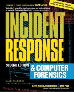 Incident Response Second Edition: Computer Forensics