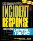 Incident Response & Computer Forensics, 2nd Ed.