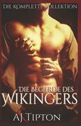 Die Begierde des Wikingers: Die Komplette Kollektion