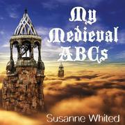 My Medieval ABCs