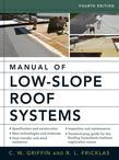 Manual of Low-Slope Roof Systems: Fourth Edition