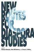 New Routes for Diaspora Studies