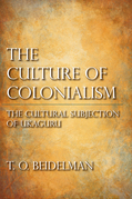 The Culture of Colonialism: The Cultural Subjection of Ukaguru