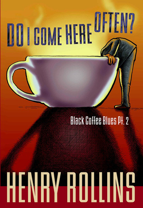 Do I Come Here Often?: Black Coffee Blues Pt. 2