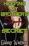 Keeping My Brother's Dirty Secret
