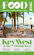 KEY WEST & THE FLORIDA KEYS – 2018 – The Food Enthusiast's Complete Restaurant Guide