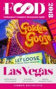 LAS VEGAS – 2018 – The Food Enthusiast's Complete Restaurant Guide