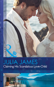 Claiming His Scandalous Love-Child (Mills & Boon Modern) (Mistress to Wife, Book 1)