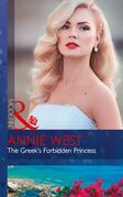 The Greek's Forbidden Princess (Mills & Boon Modern) (The Princess Seductions, Book 2)