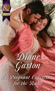 A Pregnant Courtesan For The Rake (Mills & Boon Historical) (The Society of Wicked Gentlemen, Book 3)