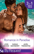 Romance In Paradise: Flirting with the Forbidden / Hot Island Nights / From Fling to Forever (Mills & Boon By Request)