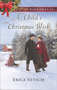 A Child's Christmas Wish (Mills & Boon Love Inspired Historical)