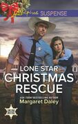 Lone Star Christmas Rescue (Mills & Boon Love Inspired Suspense) (Lone Star Justice, Book 2)
