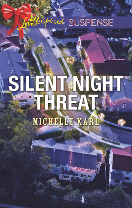 Silent Night Threat (Mills & Boon Love Inspired Suspense)