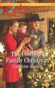 The Cowboy's Family Christmas (Mills & Boon Love Inspired) (Cowboys of Cedar Ridge, Book 3)