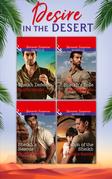 Desire In The Desert: Sheikh's Rule (Desert Justice, Book 1) / Sheikh's Rescue (Desert Justice, Book 2) / Son of the Sheikh (Desert Justice, Book 3) / Sheikh Defense (Desert Justice, Book 4) (Mills & Boon e-Book Collections)