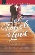 A Touch Of Love (Mills & Boon Kimani) (The Grays of Los Angeles, Book 4)