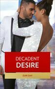 Decadent Desire (Mills & Boon Kimani) (The Drakes of California, Book 10)