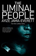 The Liminal People: A Novel