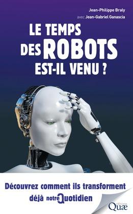 Le temps des robots est-il venu ?