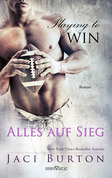 Playing to Win - Alles auf Sieg